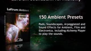 Luftrum: Ambient - 150 Presets for Alchemy