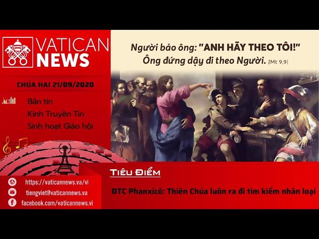 Radio: Vatican News Tiếng Việt Thứ Hai 21.09.2020