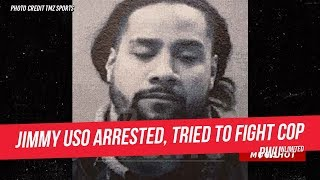 Jimmy Uso Arrested, Reportedly Tried To Fight A Cop