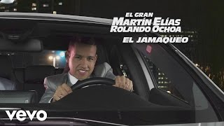 El Gran Mart n El as El Jamaqueo Cover Audio