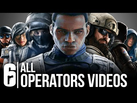 Rainbow Six Seige - ALL OPERATOR VIDEOS SO FAR (YEAR 4, YEAR 3, YEAR 2, AND YEAR 1)