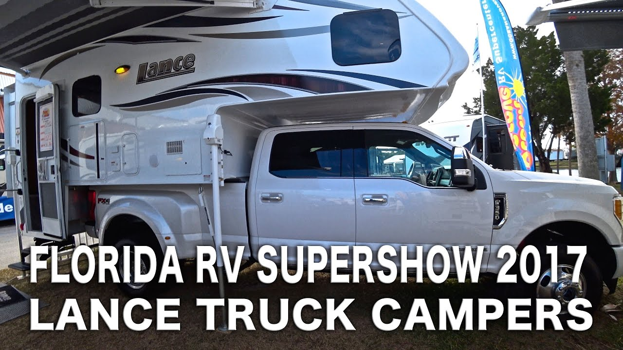 florida rv supershow 2017 lance truck campers youtube