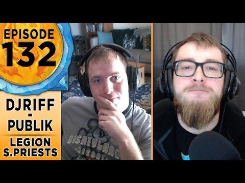 FinalBossTV #132 | Legion Shadow Priests | Djriff & Publik