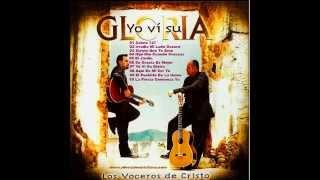 Los Voceros De Cristo - Yo Vi Su Gloria Cd Completo