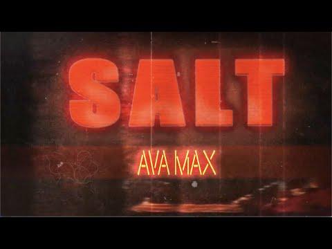Ava Max - Salt [Official Lyric Video]