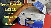 Unboxing And Setup Epson L3110, 3150 - YouTube