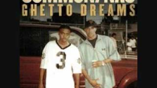 Common & Nas - Ghetto Dreams With Lyrics