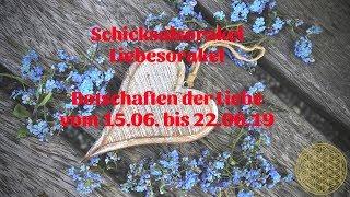 Schicksal Liebesorakel 15.06.  Bis  22.06.2019  Vollmond Orakel Für Die Liebe Im Juni