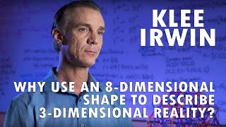 Klee Irwin: Why Use an 8-Dimensional Shape to Describe 3-Dimensional Reality? thumbnail