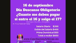 16 de Septiembre Día Descanso Obligatorio