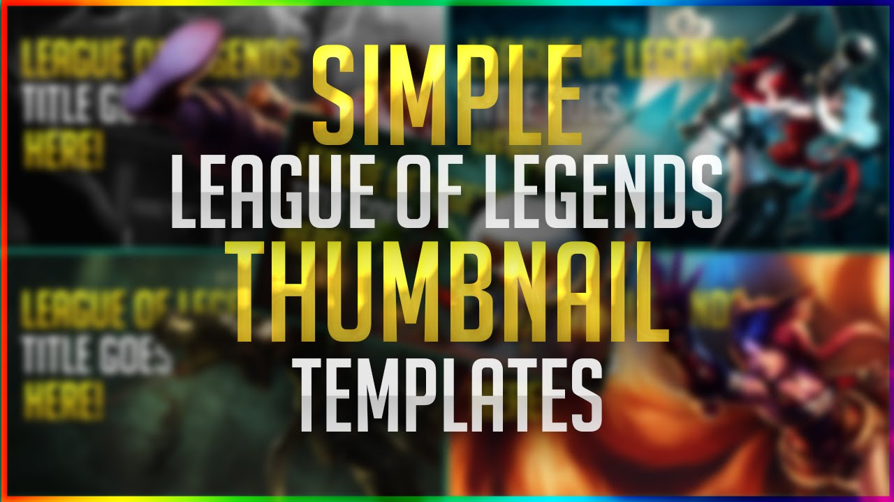 league of legends  thumbnail template  free   psd 2016