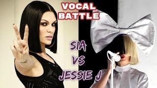 Sia vs Jessie J  | Vocal Battle HD