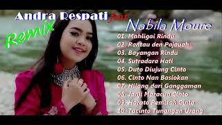 Download lagu Minang Remix Andra RespatiNabila Moure terbaru 2019 MP3