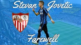 Stevan Jovetic - Goodbye | Welcome To Sevilla | HD