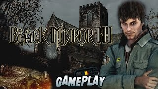 Black Mirror 3 PC Gameplay
