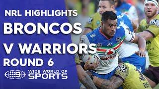 NRL Highlights: Warriors v Broncos - Round 6