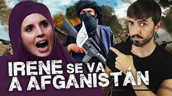 Imagen del video: INFOVLOGGER: Irene se va a Afganistán