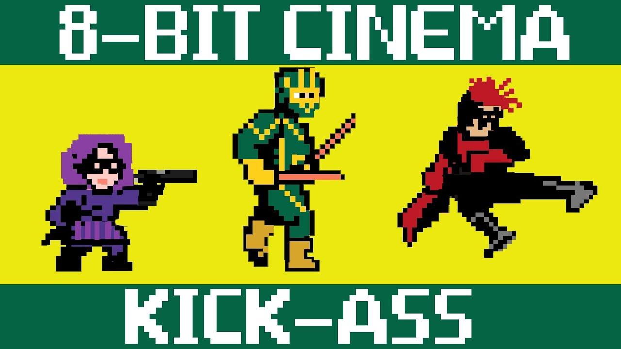 Kick Ass - 8 Bit Cinema!