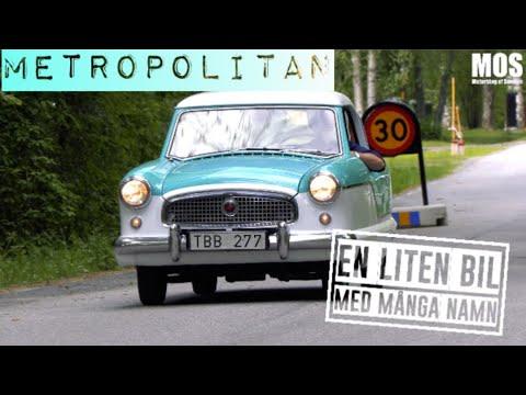 Metropolitan - En liten bil med många namn