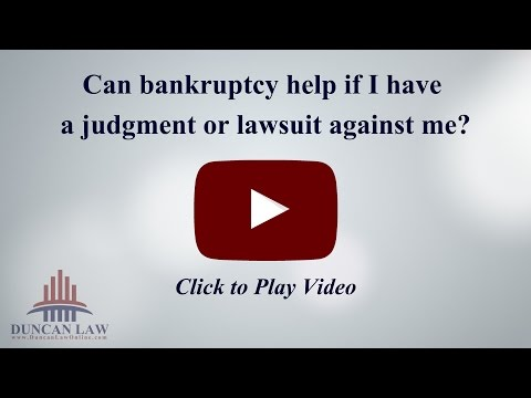 Can Bankruptcy Help If Have Judgment Or Lawsuit Against Me