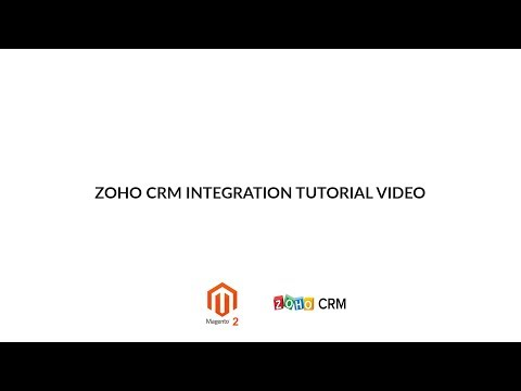 How to setup Zoho CRM Integration for Magento 2? - Tutorial video from Magenest