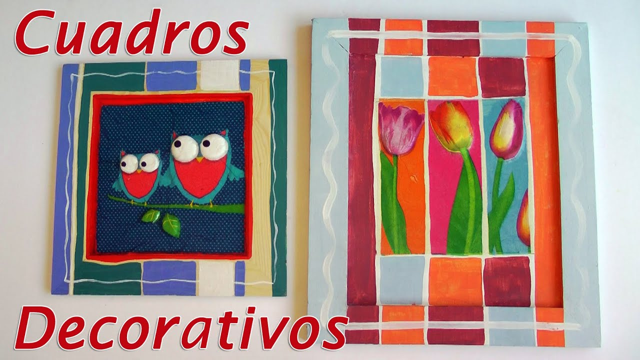 Manualidades para decorar cuadros decorativos con for Decorar cuadros