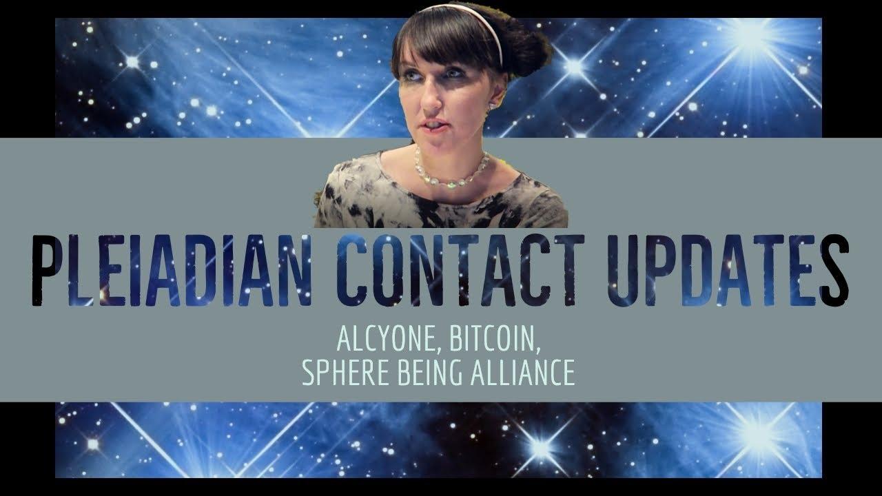 Pleiadian Updates: Alcyone, Bitcoin, Corey Goode (Extraterrestrial Contact)