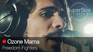 Ozone Mama - Freedom Fighters