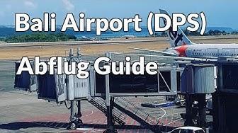 Bali: Denpasar Flughafen (DPS) Abflug Guide Deutsch