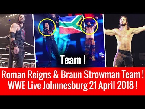 Roman & Braun Team ! WWE Live Johannesburg 4/21/2018 Highlights WWE Live Event 21 April 2018 !