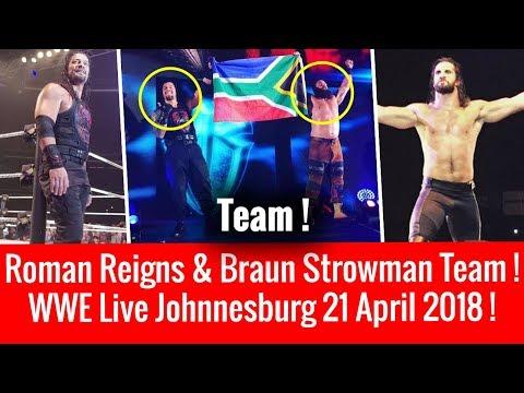 Roman & Braun Team ! WWE Live Johannesburg 4/21/2018 Highlights WWE Live Event 21 April 2018 !