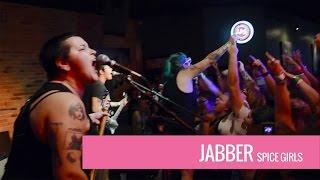 Jabber (Spice Girls full cover set) @ The Fest 15