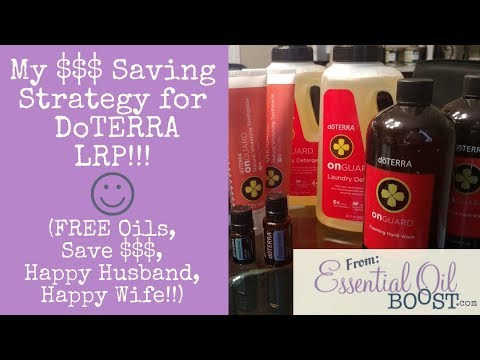 DoTERRA LRP Loyalty Rewards Program Strategy How To Save Free Essential Oils