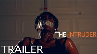 THE INTRUDER (Short Film) OFFICIAL TRAILER 2017