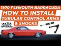 How To Install Tubular Control Arms on Mopar A, B and E Body
