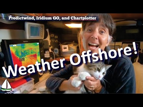 How to Get Weather at Sea - Predictwind, Iridium GO, and a Chartplotter! (Sailing Brick House #67) from YouTube · Duration:  12 minutes 47 seconds