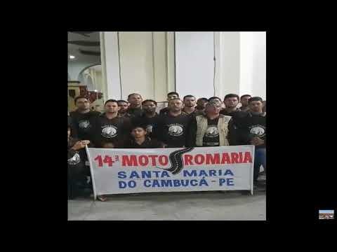 14 Moto Romaria - Santa Maria do Cambucá PE