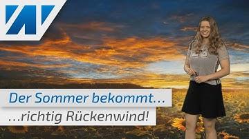 Das Sommerwetter setzt sich in der nächsten Woche durch! (Mod.:Adrienne Jeske)