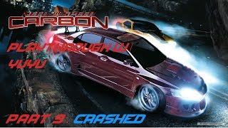 Need For Speed Carbon Playthrough w/ Yuyu Part 9 - Crashed