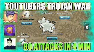 INDIAN YOUTUBERS BEST TROJAN WAR -CLASH OF CLANS - 80 ATTACKS IN 4 MIN (2017)