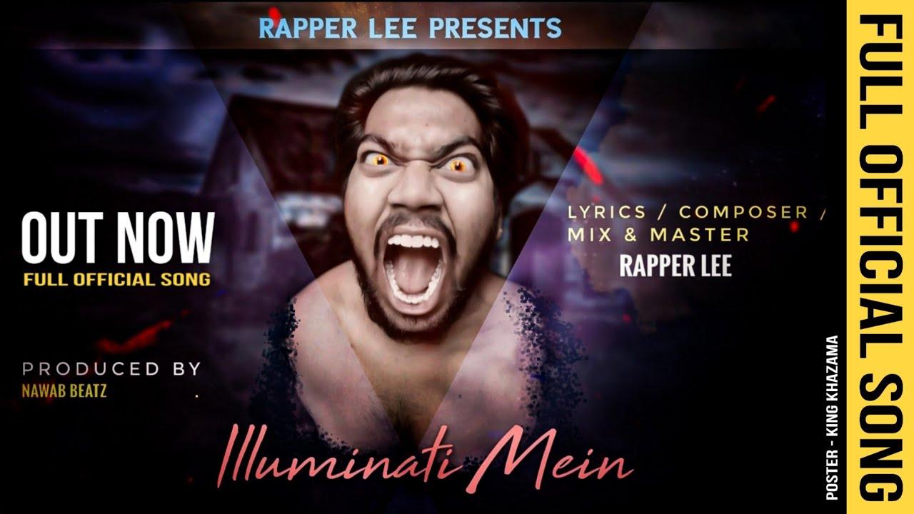 Rapper LEE - Illuminati Mein (I am Illuminati) | Full Official Song | NEW 2020 | Prod. Nawab Beatz