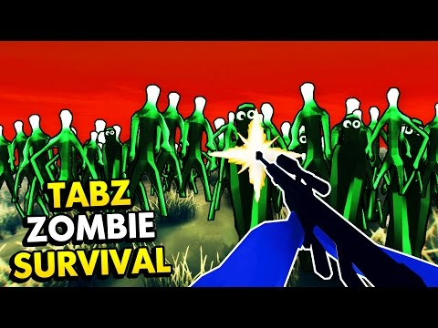 TABS IN FIRST PERSON ZOMBIE SURVIVAL GAME! (TABZ Totally Accurate Battle Zombielator Gameplay)