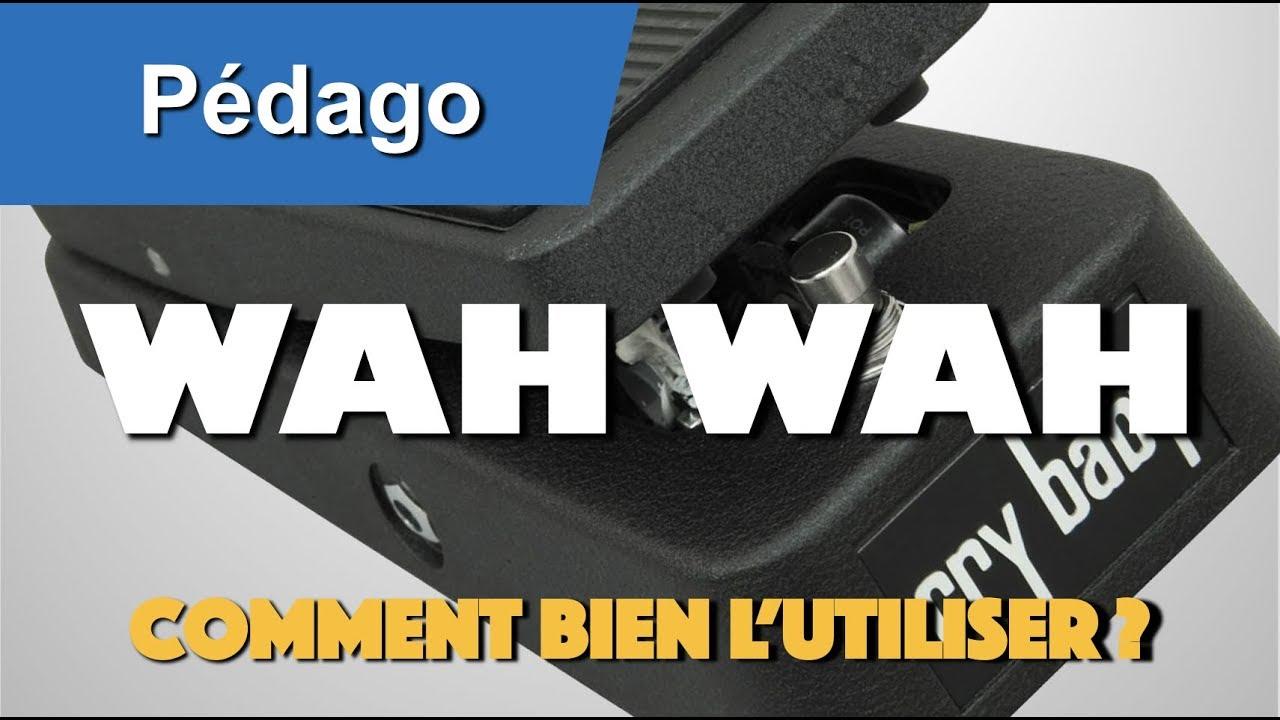 Comment utiliser une pédale wah wah à la guitare - YouTube