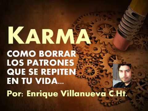 Karma: Borrando Los Patrones Que Se Repiten En Tu Vida.