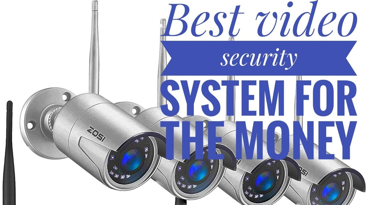 Best video security system for home security at an affordable price