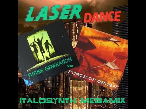 Laserdance - Future Generation vs. Force Of Order - ItaloSynth Megamix (By SpaceMouse) [2016]