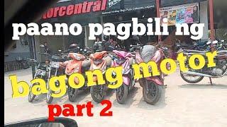 Paano pagbili ng bagong motor part 2. Release and orientations.