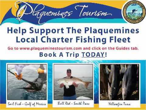 Plaquemines Parish Support Your Charter Fishermen - Book a Trip TODAY!