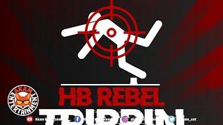 HB Rebel - Trippin - October 2020