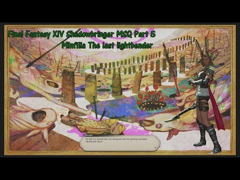 Final Fantasy XIV Shadowbringer MSQ Part 5 Minfilia The last